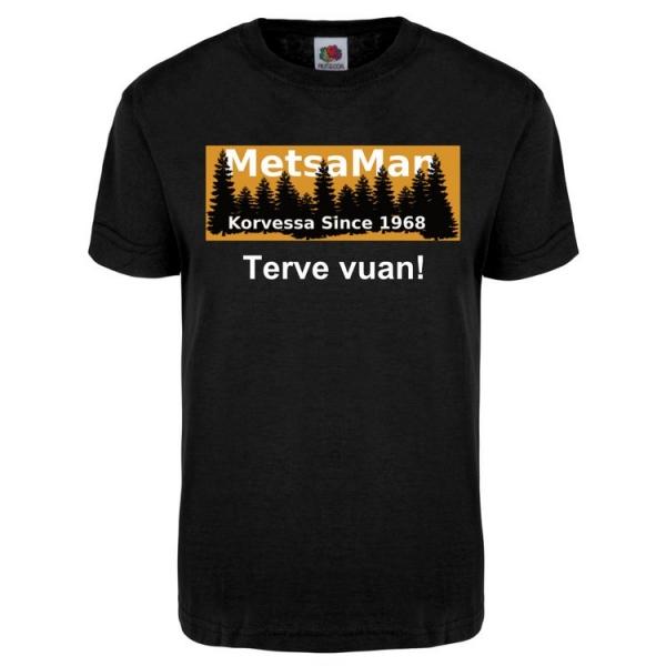 Metsa Man T-paita (Terve vuan!)